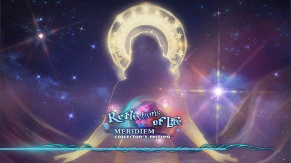 Reflections of Life 10: Meridiem Collectors Edition (2021) - полная версия
